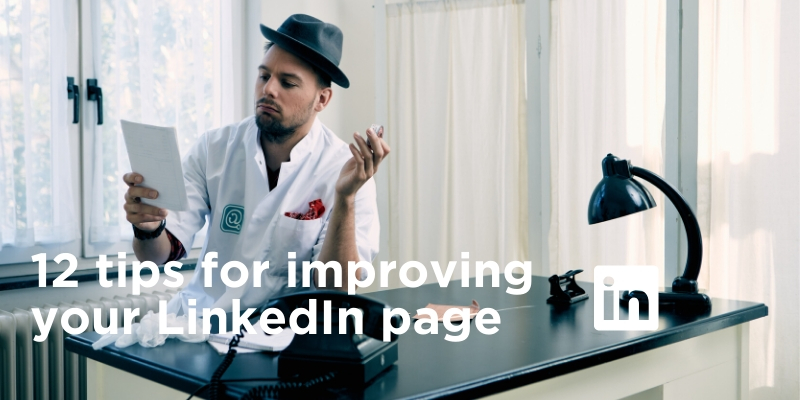 12 tips for improving your LinkedIn company page